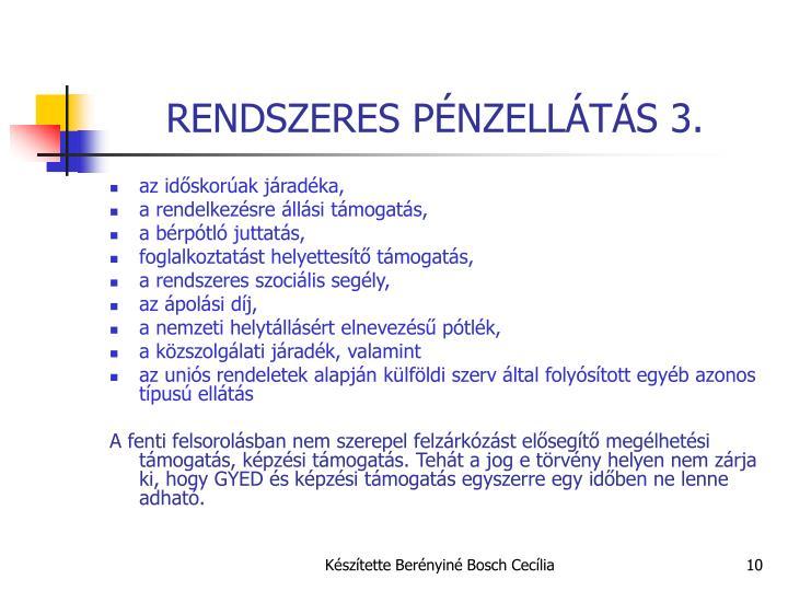 RENDSZERES PÉNZELLÁTÁS 3.