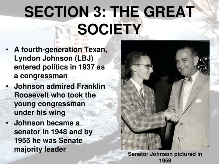 SECTION 3: THE GREAT SOCIETY