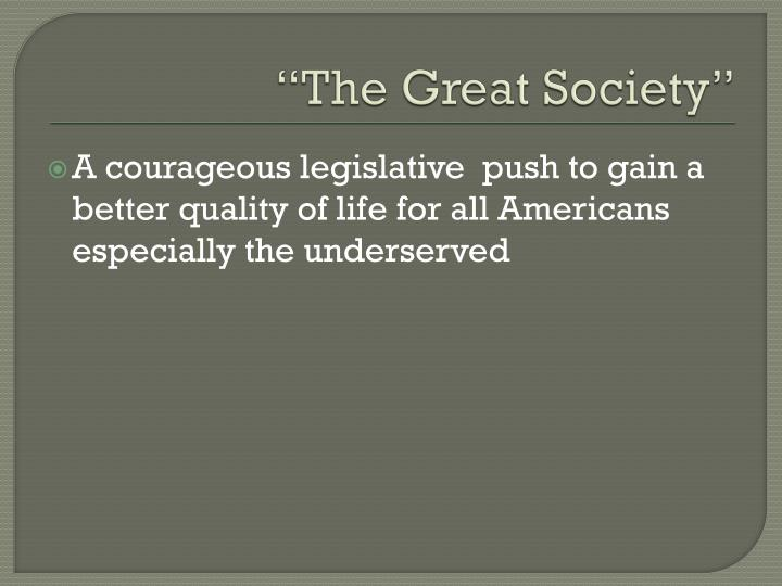 """The Great Society"""