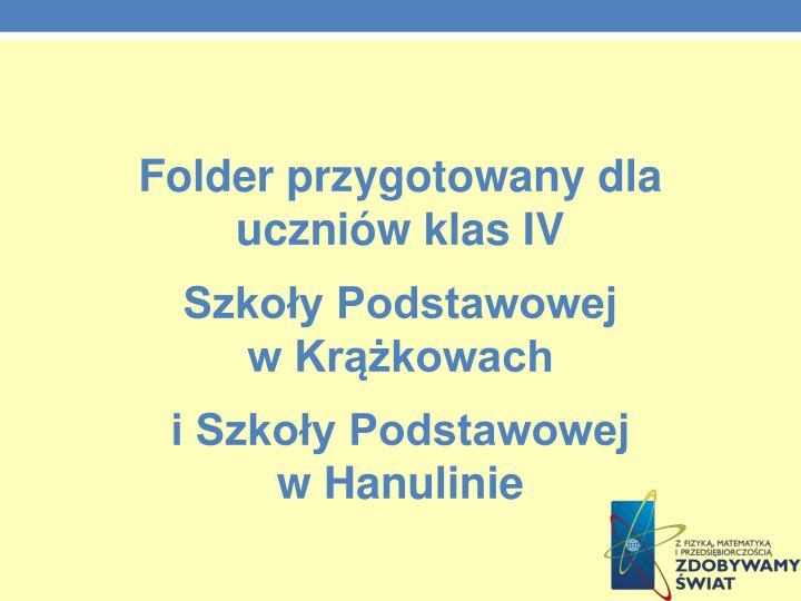 Folder przygotowany dla uczniów klas IV
