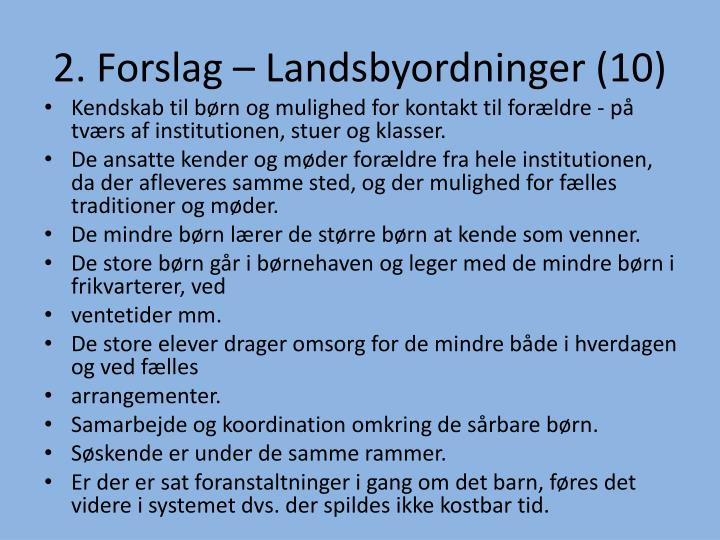 2. Forslag – Landsbyordninger (10)