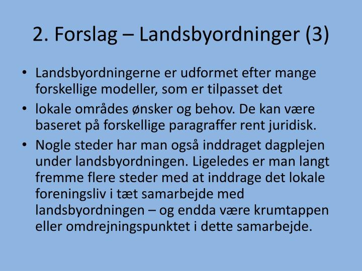 2. Forslag – Landsbyordninger (3)