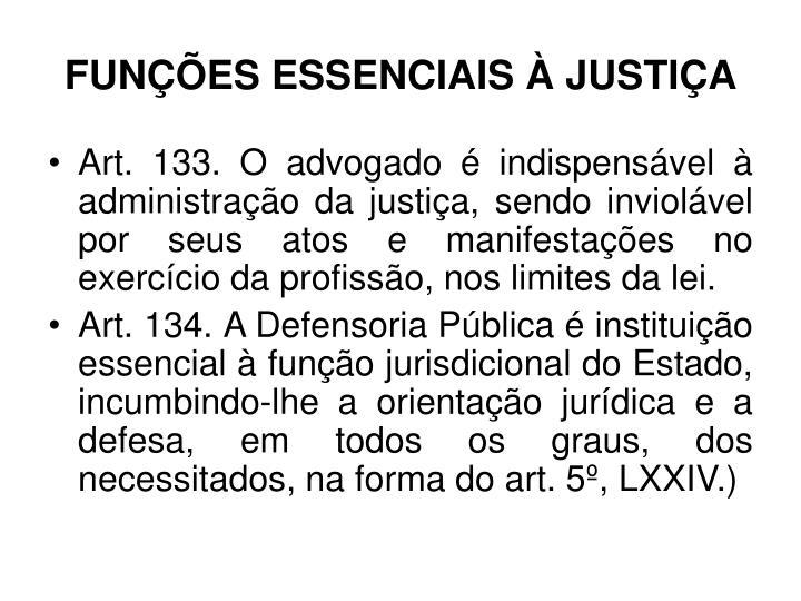 FUNÇÕES ESSENCIAIS À JUSTIÇA