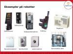 eksempler p robotter