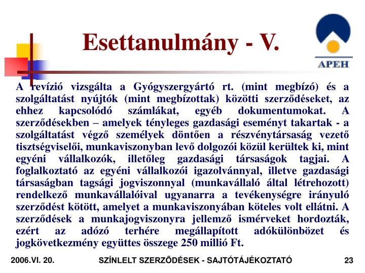 Esettanulmány - V.