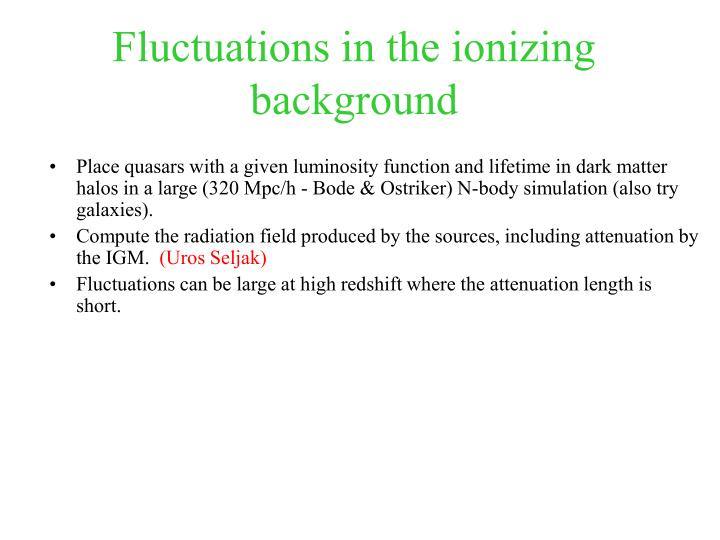 Fluctuations in the ionizing background