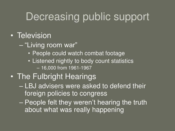 Decreasing public support