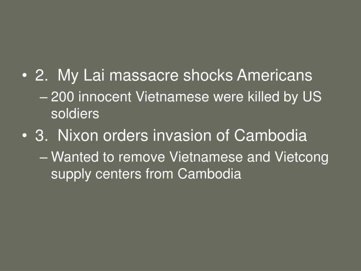 2.  My Lai massacre shocks Americans