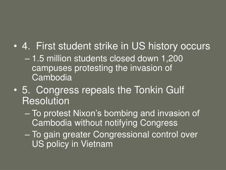 4.  First student strike in US history occurs