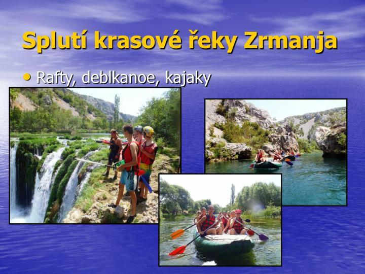 Splutí krasové řeky Zrmanja