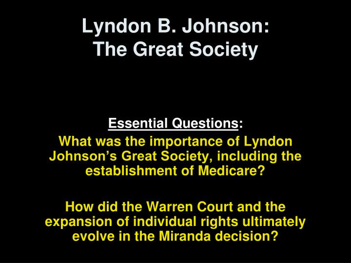 an analysis of lyndon b johnsons vision of a great society for the american people Lyndon johnson's great society program has stirred an evenhanded analysis of the legacy of the great society a for lbj's vision or.