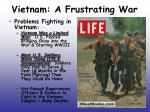vietnam a frustrating war