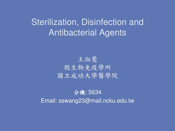 sterilization disinfection and antibacterial agents n.