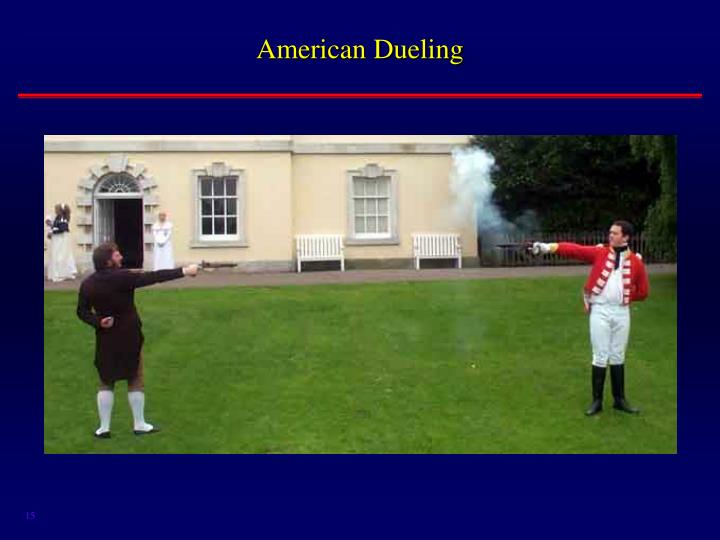 American Dueling