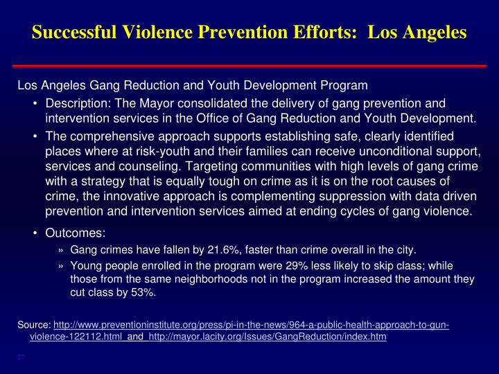 Successful Violence Prevention Efforts:  Los Angeles
