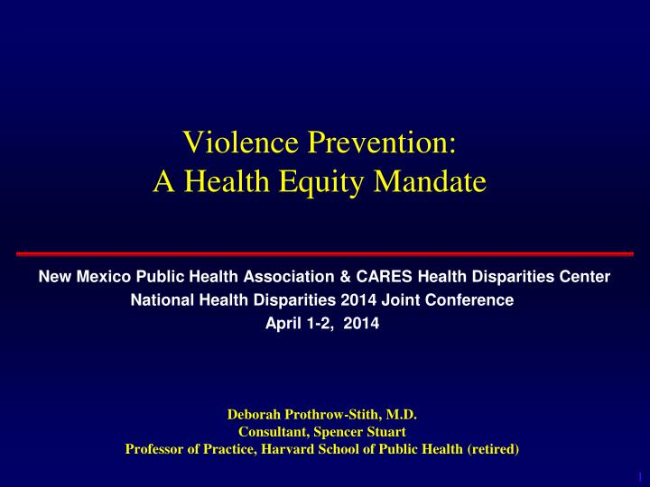 Violence prevention a health equity mandate