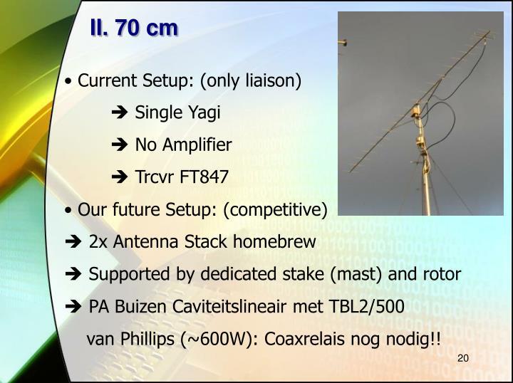 II. 70 cm