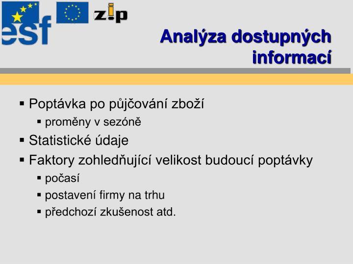 Anal za dostupn ch informac