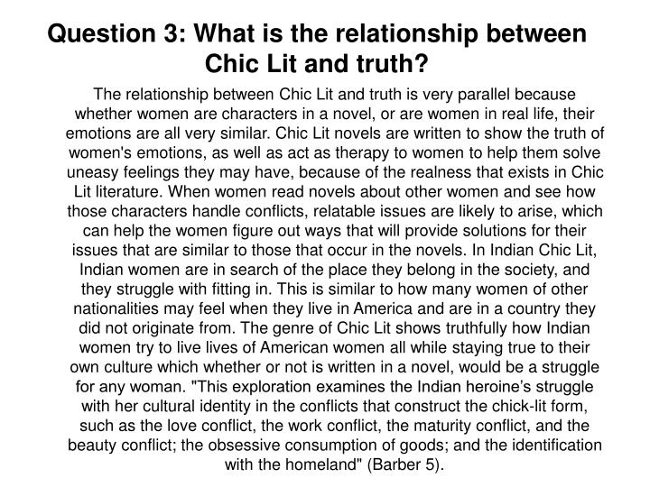 Question 3: What is the relationship between Chic Lit and truth?
