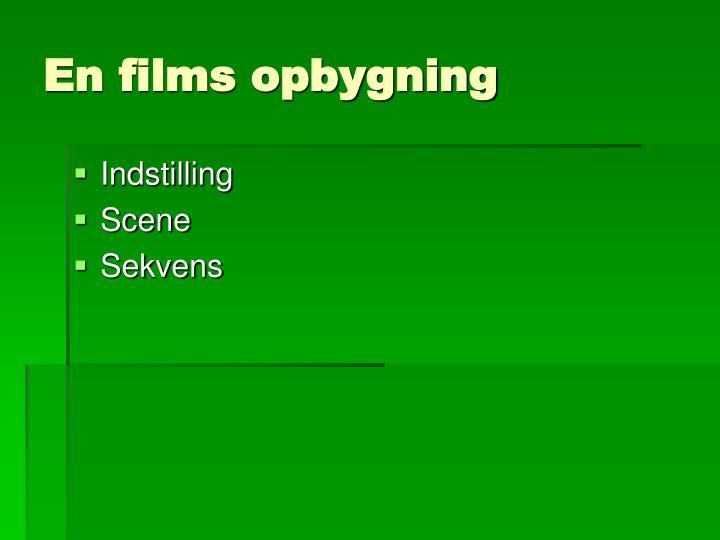En films opbygning