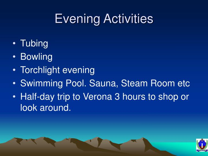 Evening Activities
