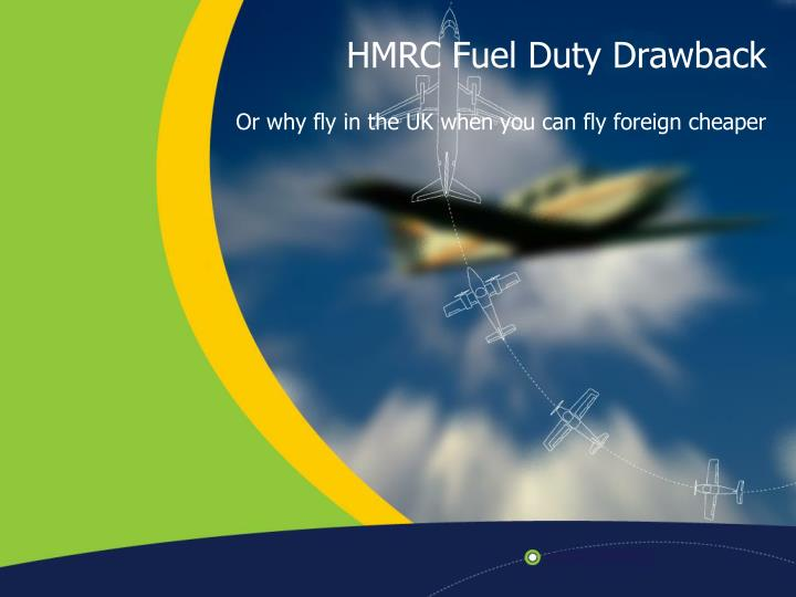 HMRC Fuel Duty Drawback