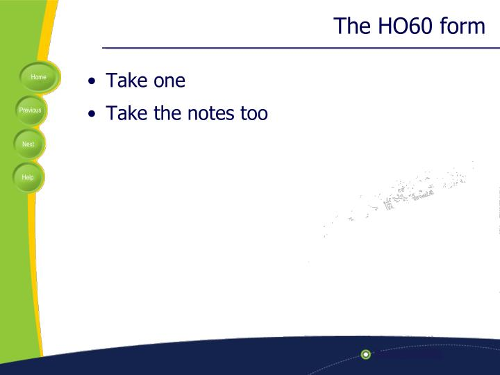 The HO60 form