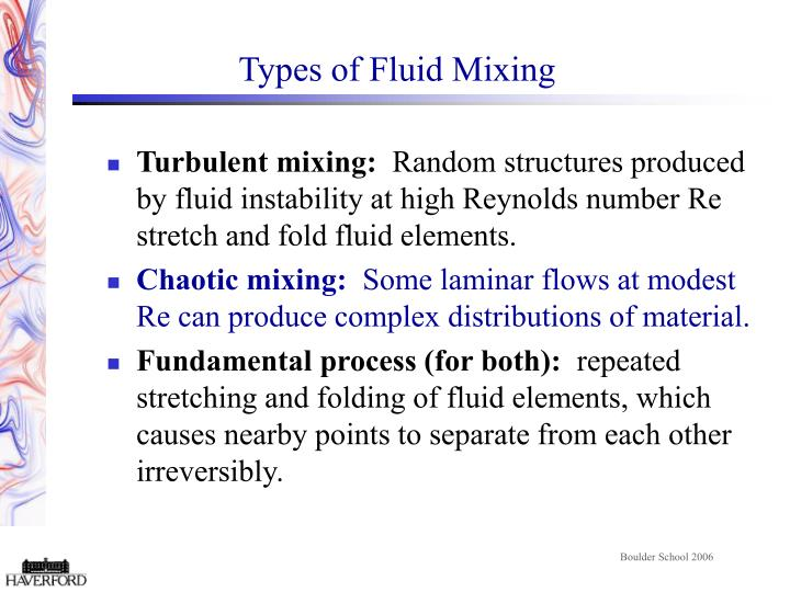 Types of fluid mixing