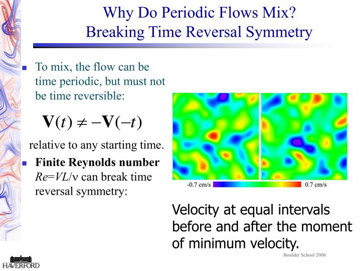 Why Do Periodic Flows Mix?
