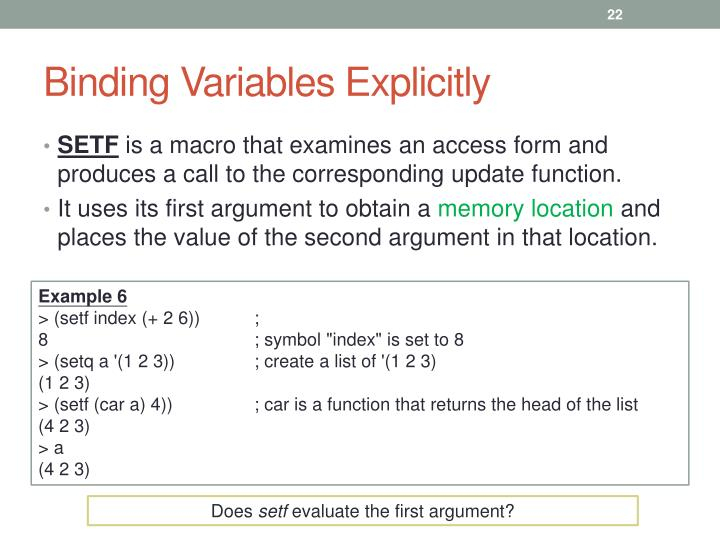 Binding Variables Explicitly
