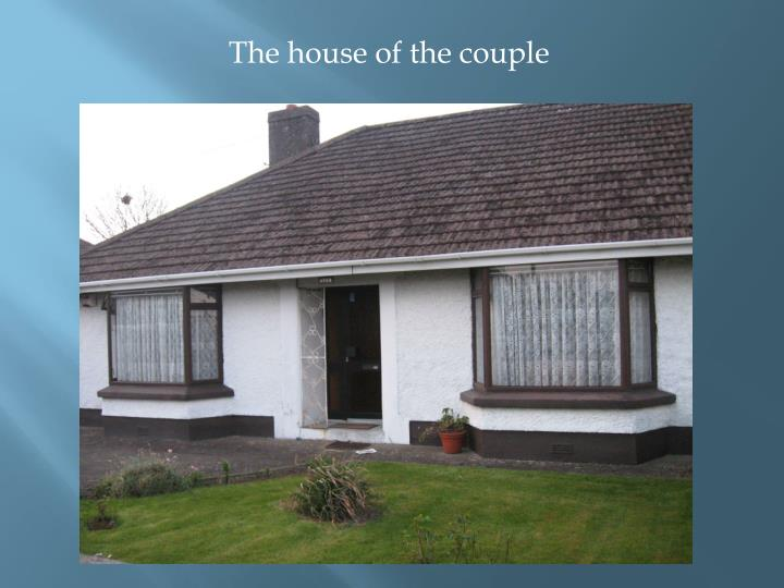 The house of the couple