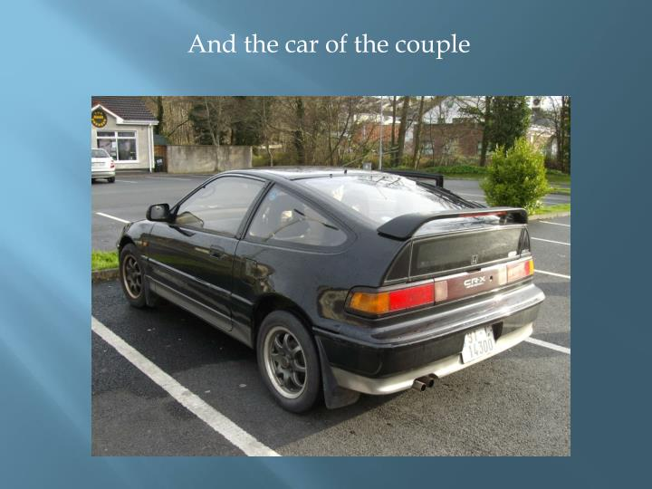 And the car of the couple