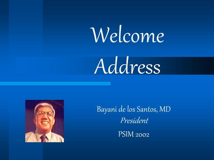 Welcome Address
