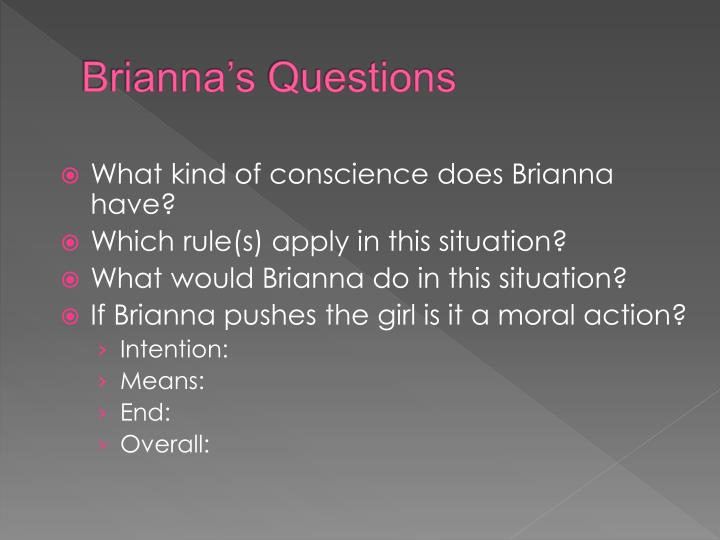 Brianna s questions