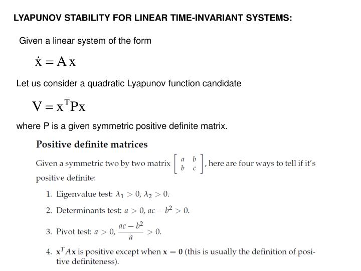 LYAPUNOV STABILITY FOR LINEAR TIME-INVARIANT SYSTEMS: