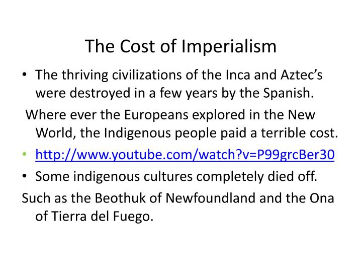 The Cost of Imperialism