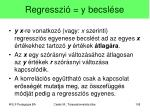regresszi y becsl se