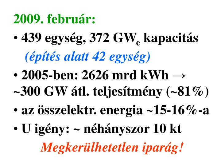 2009. február: