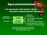 agresszi elm letek 3