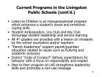 current programs in the livingston public schools cont d