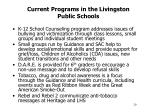 current programs in the livingston public schools