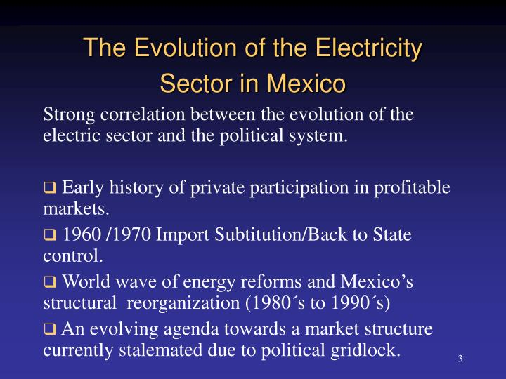 The evolution of the electricity sector in mexico