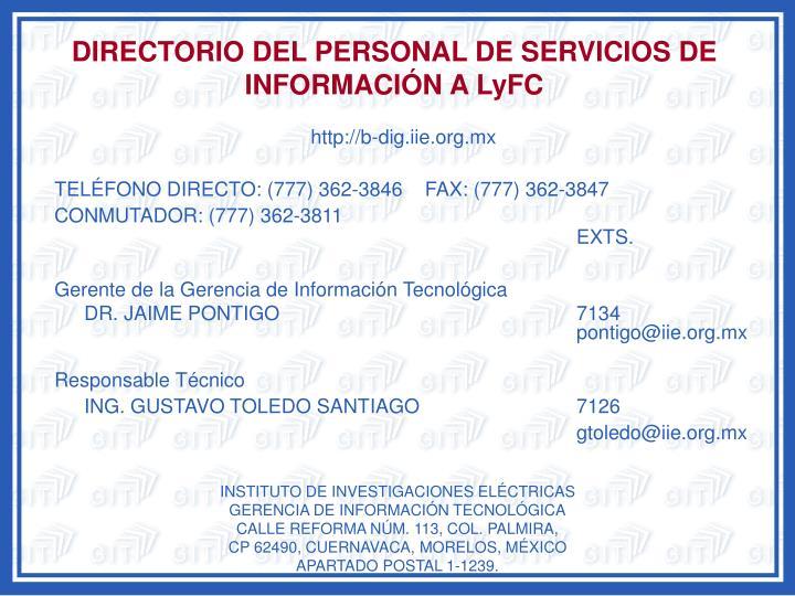 DIRECTORIO DEL PERSONAL DE SERVICIOS DE INFORMACIÓN A LyFC