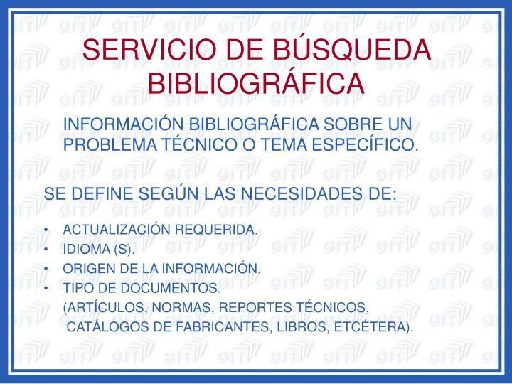 SERVICIO DE BÚSQUEDA BIBLIOGRÁFICA
