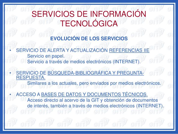 SERVICIOS DE INFORMACIÓN TECNOLÓGICA