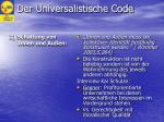 der universalistische code2