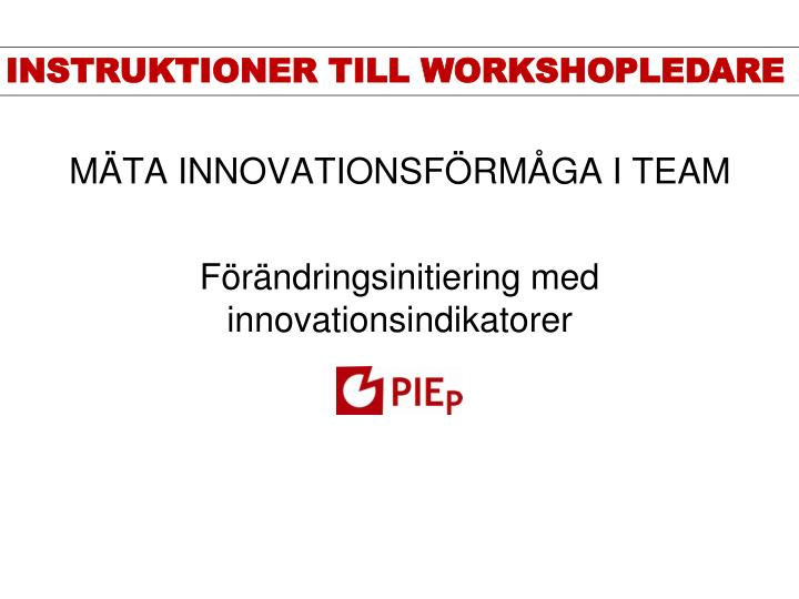 M ta innovationsf rm ga i team
