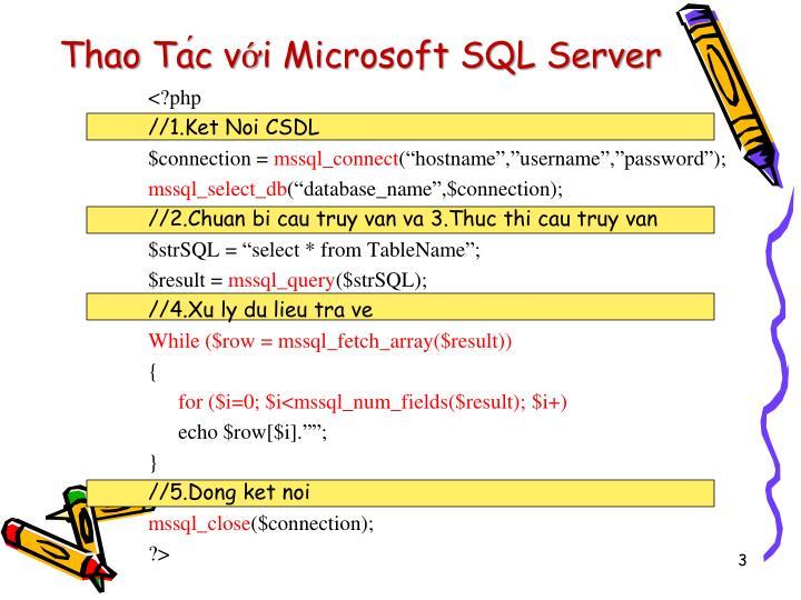 Thao ta c v i microsoft sql server