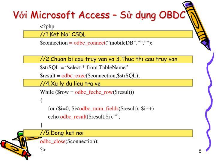 Với Microsoft Access – Sử dụng OBDC