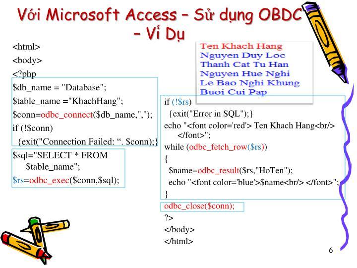 Với Microsoft Access – Sử dụng OBDC – Ví Dụ